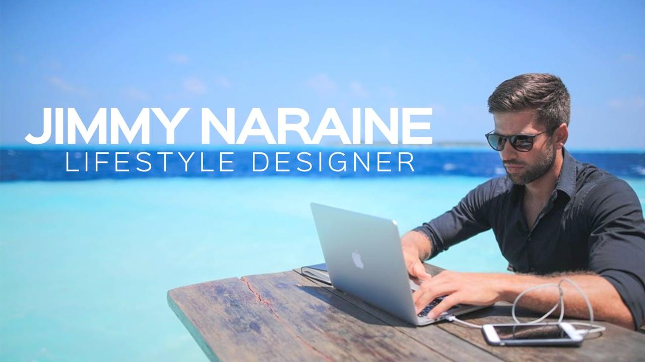 Jimmy Naraine – Lifestyle Designer